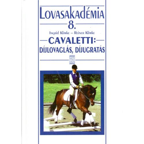 Cavaletti: díjlovaglás, díjugratás