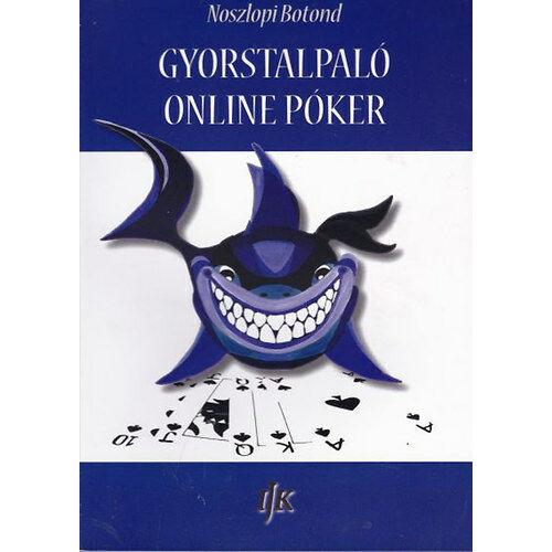 Gyorstalpaló online póker