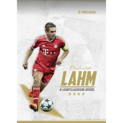 Philipp Lahm - A legintelligensebb játékos