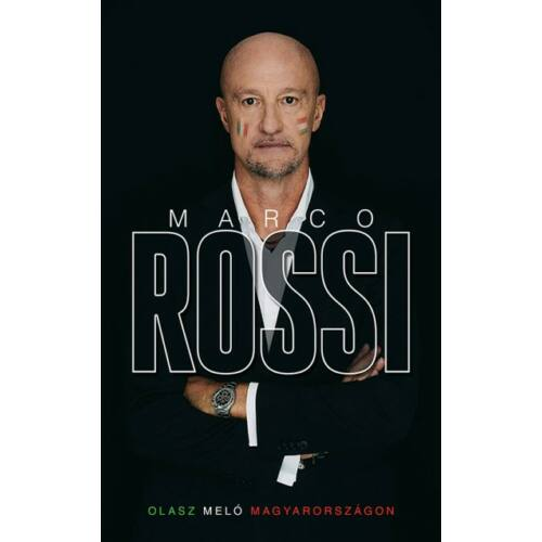 Marco Rossi - Olasz meló Magyarországon