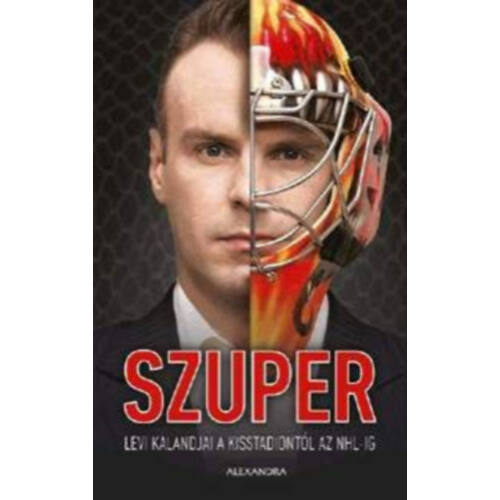 Szuper  Levi kalandjai a Kisstadiontól az NHL-ig