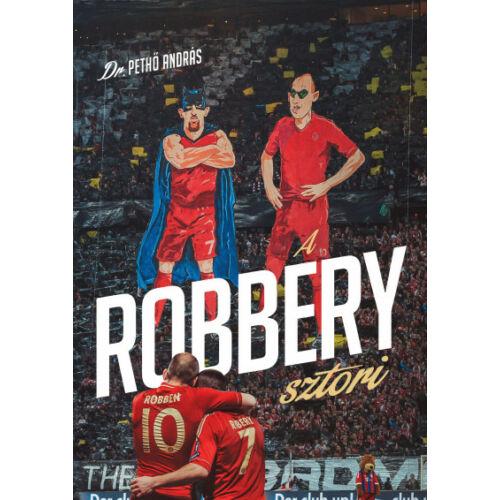 A Robbery-sztori