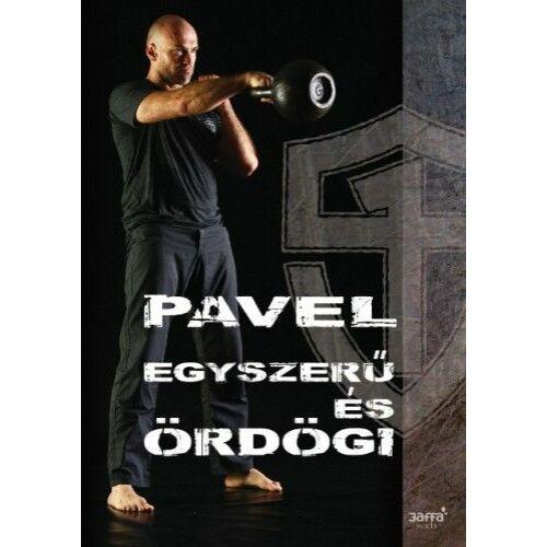 Egyszerű és ördögi – Pavel Tsatsouline