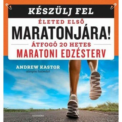 Készülj fel életed első maratonjára! – Átfogó 20 hetes maratoni edzésterv
