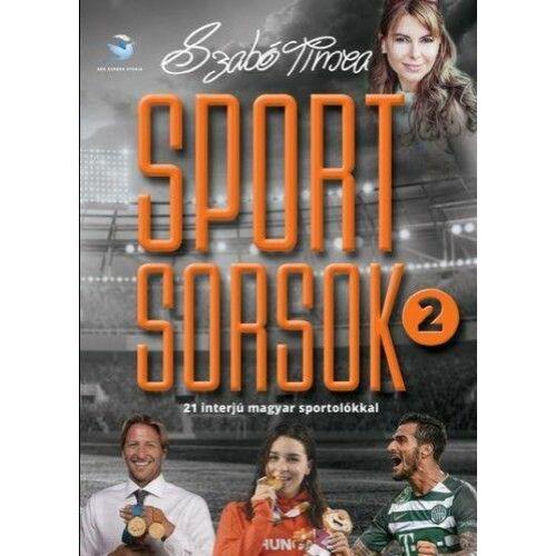 Sportsorsok 2. - 21 interjú magyar sportolókkal