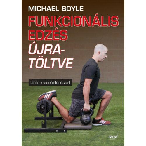 Funkcionális edzés újratöltve – Michael Boyle