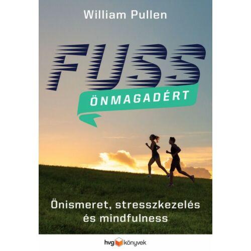 Fuss önmagadért - Önismeret, stresszkezelés és mindfulness