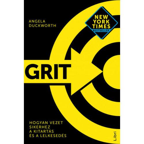 Grit - Hogyan vezet sikerhez a kitartás és a lelkesedés