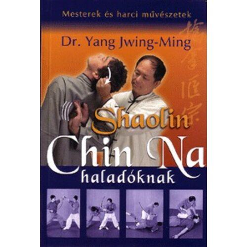 Shaolin Chin Na haladóknak