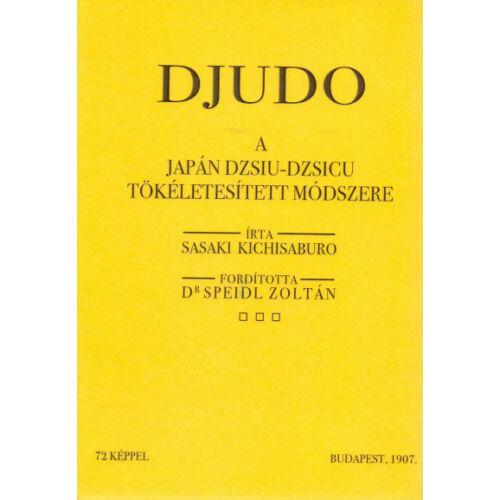 Djudo - A japán dzsiu-dzsicu tökéletesített módszere