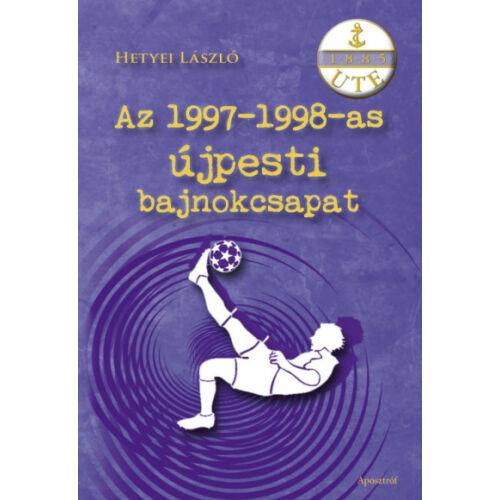 Az 1997-1998-as újpesti bajnokcsapat