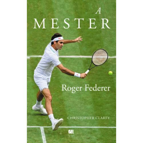 A mester - Roger Federer