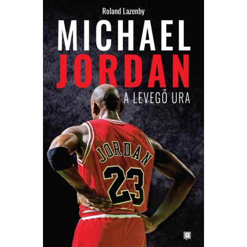 Michael Jordan – A Levegő Ura (puhatáblás)
