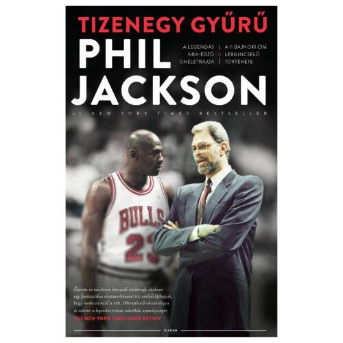 Phil Jackson: Tizenegy gyűrű – A legendás NBA-edző önéletrajza
