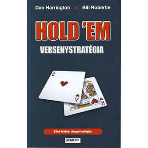 Hold 'em versenystratégia I. - Alapstratégia