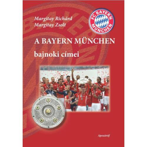 A Bayern München bajnoki címei