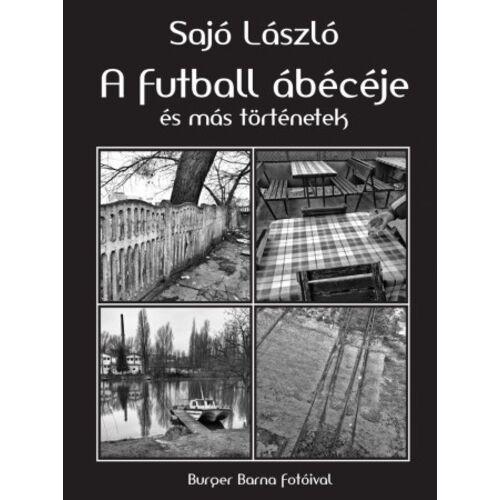 A futball ábécéje és más történetek
