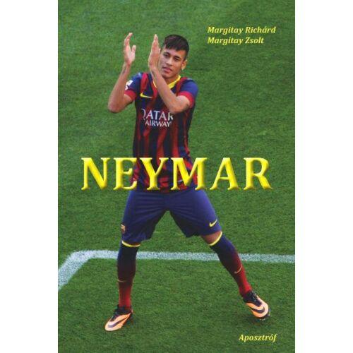 Neymar – Egy brazil gyémánt ragyogása
