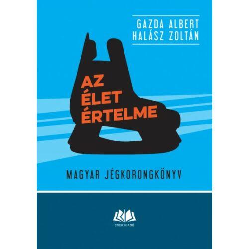 Az élet értelme - Magyar jégkorongkönyv