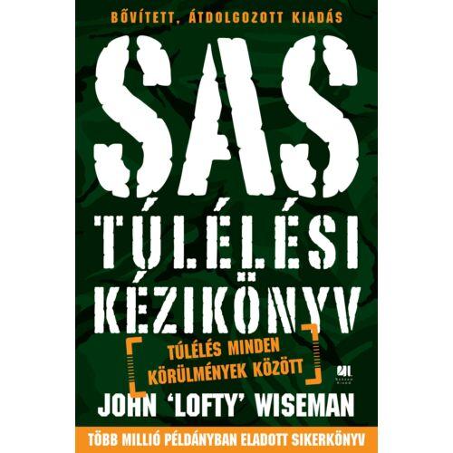 SAS túlélési kézikönyv  Túlélés minden körülmények között