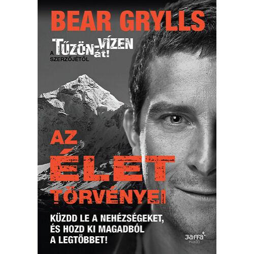 Az élet törvényei - Bear Grylls