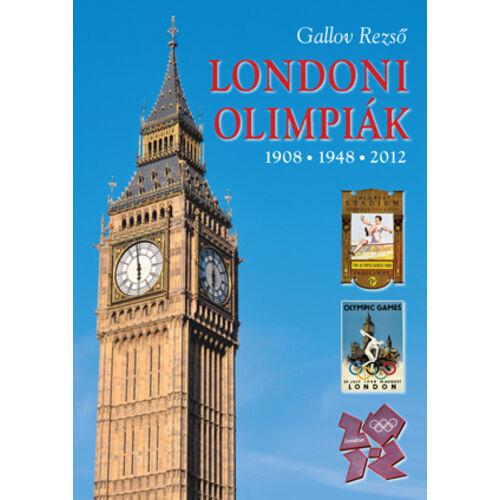 Londoni olimpiák - 1908 - 1948 - 2012