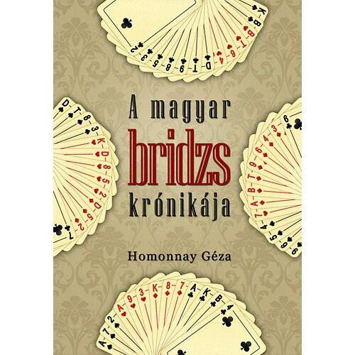 A magyar bridzs krónikája
