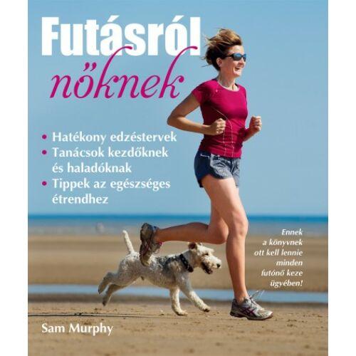 Futásról nőknek – Sam Murphy